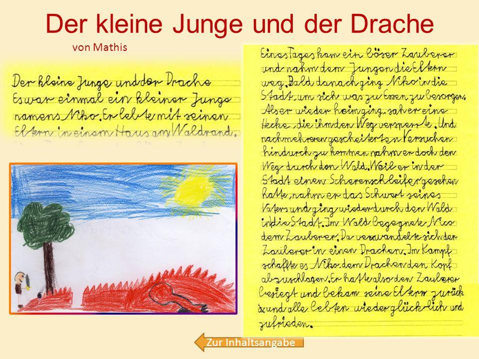 Der kleine Junge und der Drache - Mathis Die Zauberflöte - Jonas Die gute Hexe Kikerlisti - Hanna Der Prinz Agrimm - Leonie Die gute Hexe Pukeline - F
