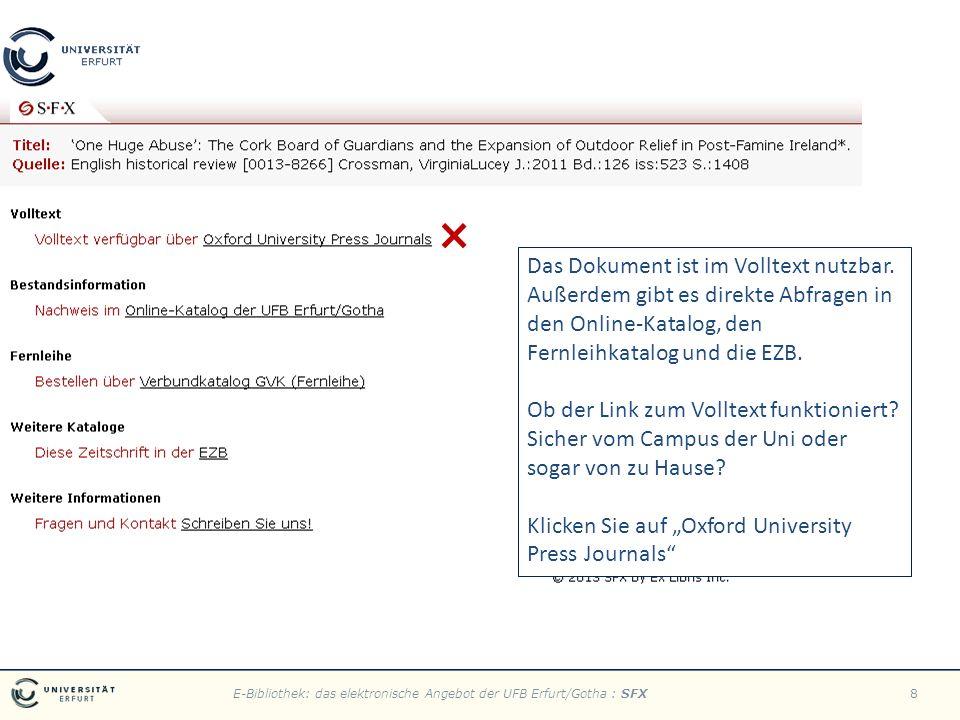 E-Bibliothek: das elektronische Angebot der UFB Erfurt/Gotha : SFX8 Das Dokument ist im Volltext nutzbar.