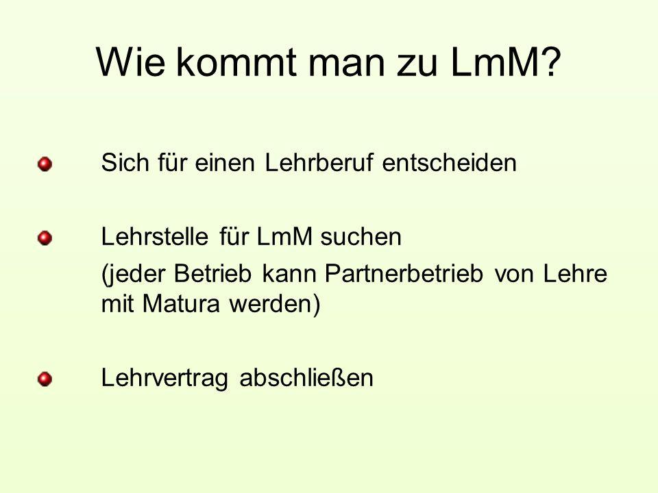 Wie kommt man zu LmM.