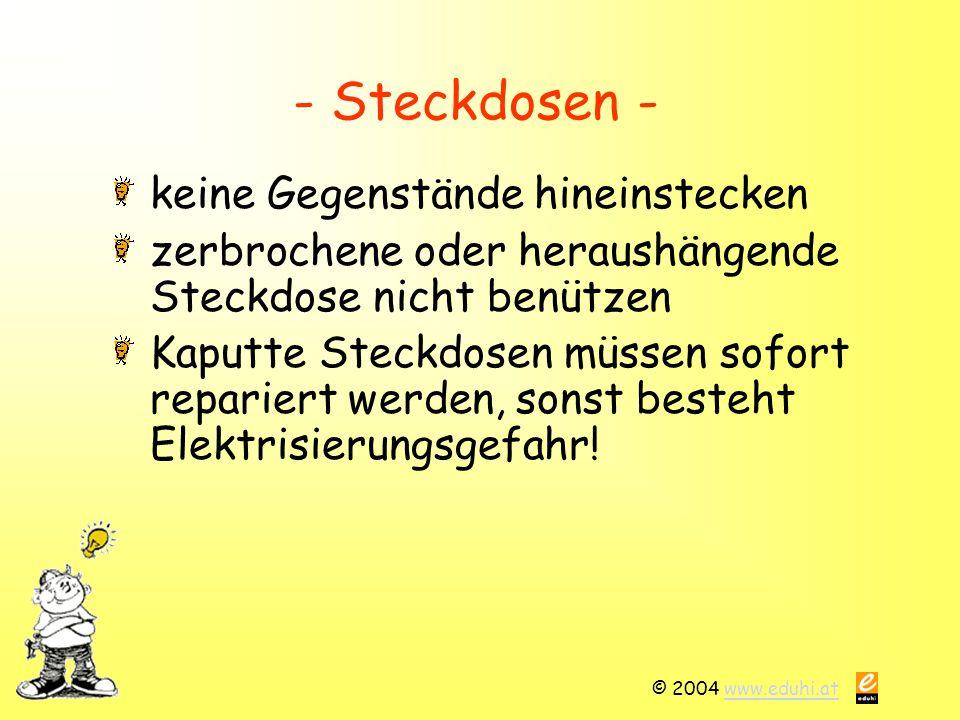 © 2004 www.eduhi.atwww.eduhi.at Übung 3: Stecker und Kabel Was stimmt nicht.