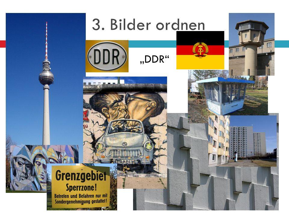 3. Bilder ordnen DDR