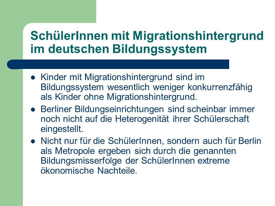 SchülerInnen mit Migrationshintergrund im deutschen Bildungssystem Kinder mit Migrationshintergrund sind im Bildungssystem wesentlich weniger konkurre