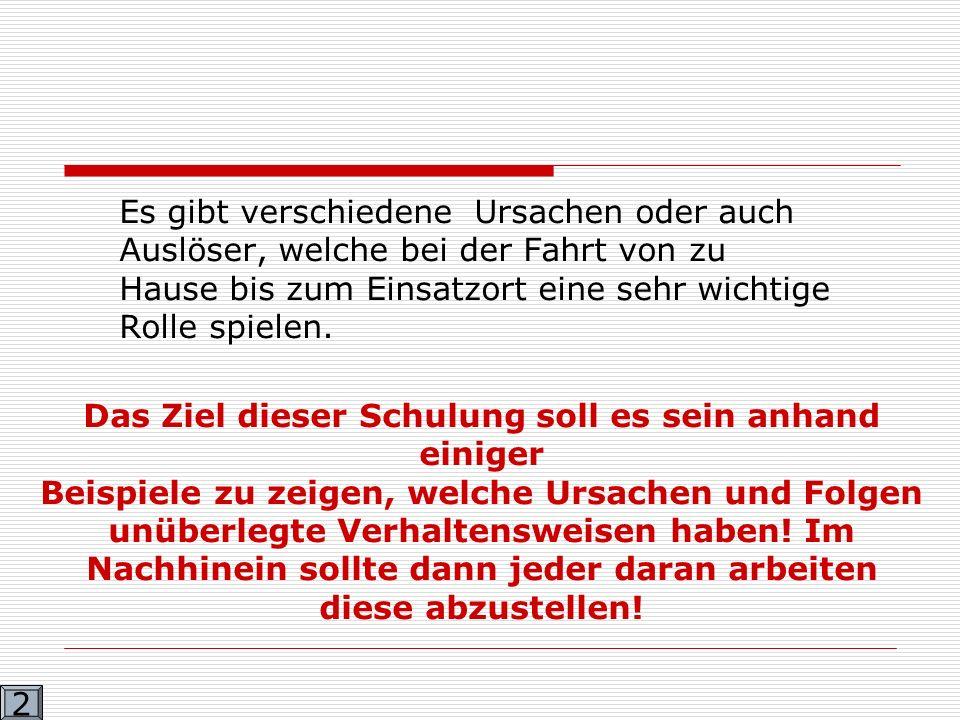 Schulung der FF Boltenhagen 13.02.2007 Vom Alarm bis zur Tragödie .