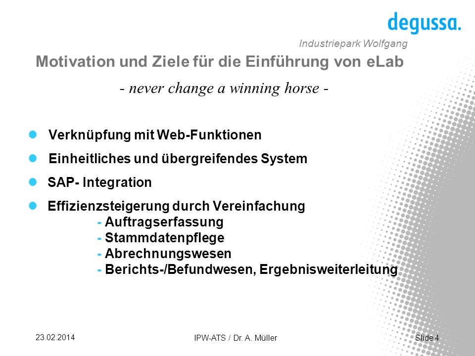 Slide 35 23.02.2014 IPW-ATS / Dr. A. Müller Industriepark Wolfgang