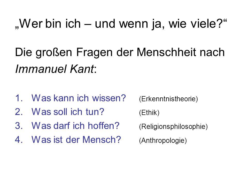 Zwei Typen von großen Fragen nach H.von Foerster Entscheidbare Fragen z.B.