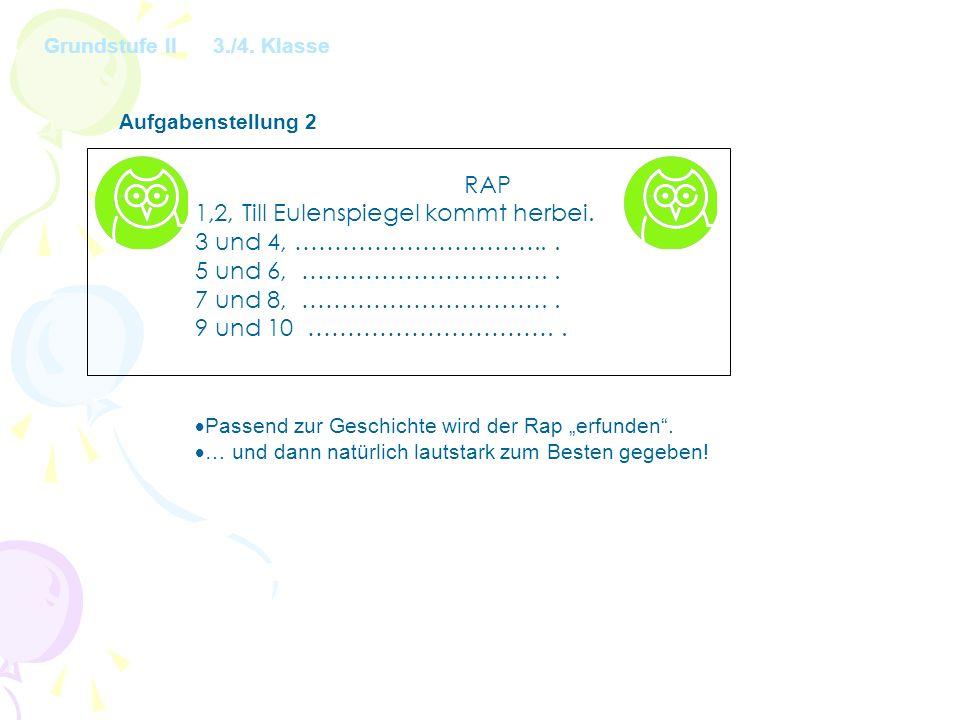 Aufgabenstellung 2 RAP 1,2, Till Eulenspiegel kommt herbei.
