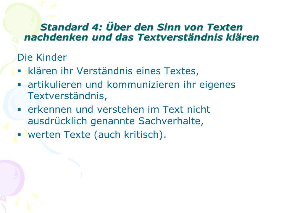 Standard 5: Verschiedene Texte gestalten und handelnd umsetzen Die Kinder lesen bzw.