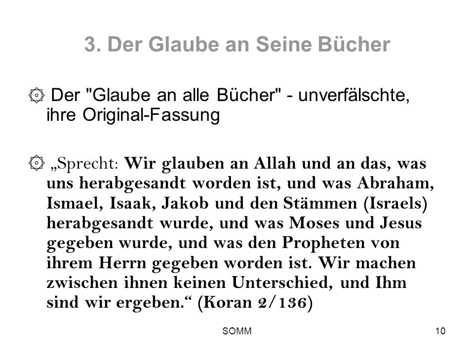 SOMM10 3. Der Glaube an Seine Bücher ۞ Der