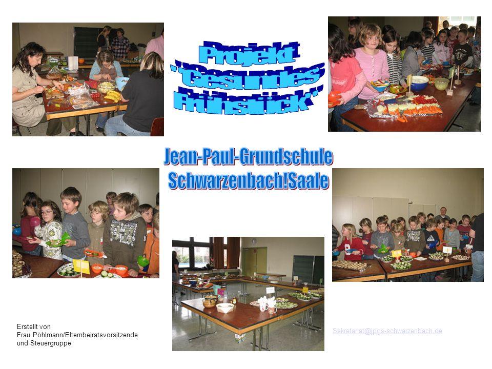 Sekretariat@jpgs-schwarzenbach.de Erstellt von Frau Pöhlmann/Elternbeiratsvorsitzende und Steuergruppe