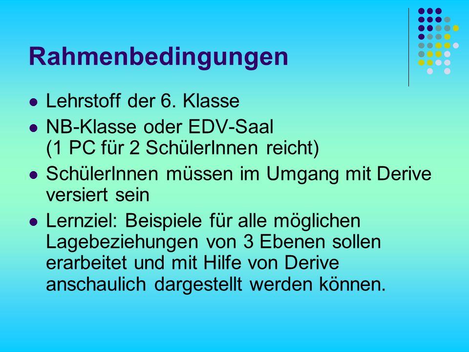 Rahmenbedingungen Lehrstoff der 6.