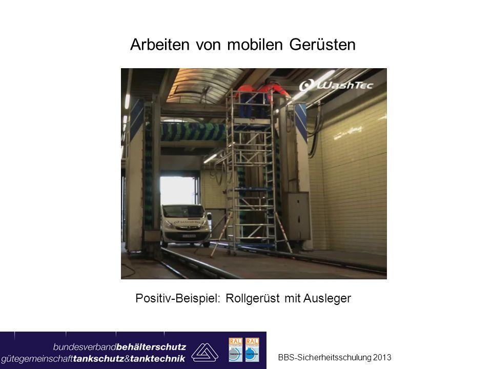 BBS-Sicherheitsschulung 2013 Arbeiten von mobilen Gerüsten Montage Bürstenwaschgerät Maintenance HD-Reiniger