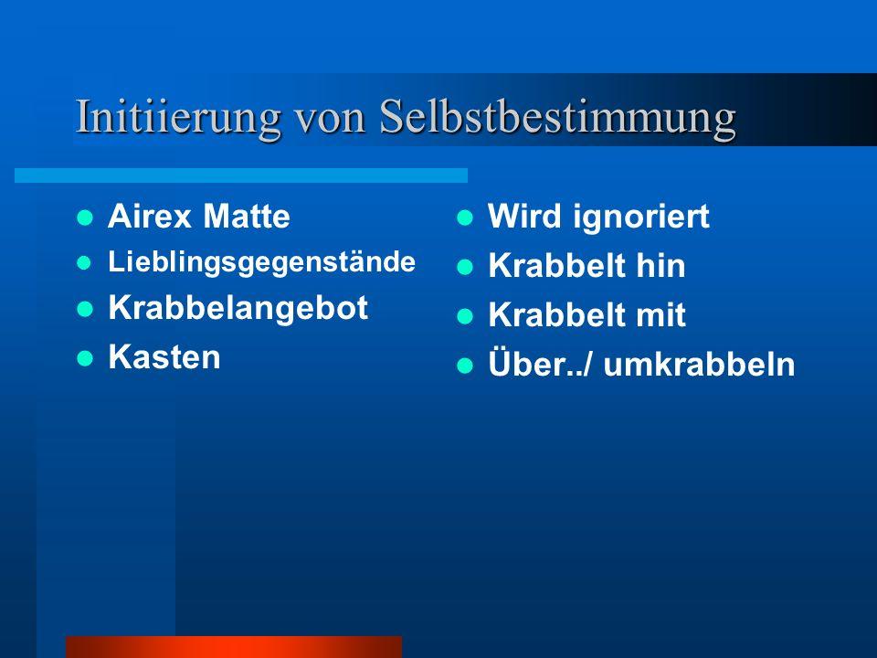 Initiierung von Selbstbestimmung Airex Matte Lieblingsgegenstände Krabbelangebot Kasten Wird ignoriert Krabbelt hin Krabbelt mit Über../ umkrabbeln