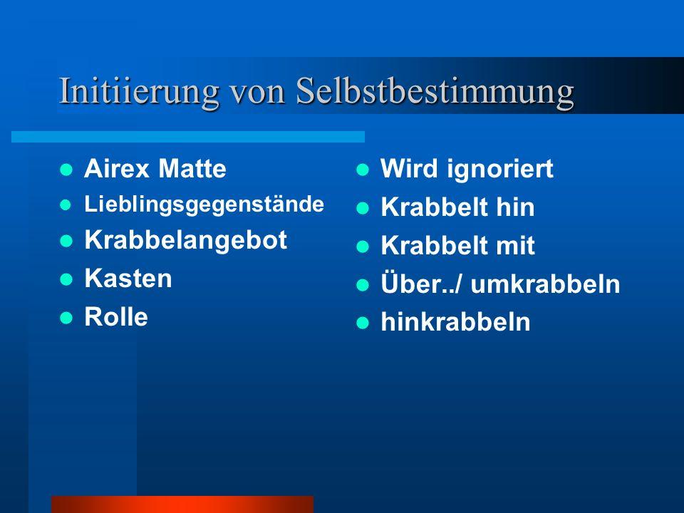 Initiierung von Selbstbestimmung Airex Matte Lieblingsgegenstände Krabbelangebot Kasten Rolle Wird ignoriert Krabbelt hin Krabbelt mit Über../ umkrabb