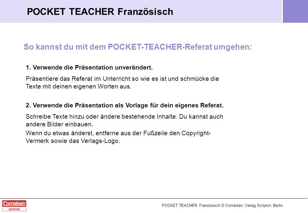 POCKET TEACHER Französisch Das konditionale Satzgefüge mit si POCKET TEACHER Französisch © Cornelsen Verlag Scriptor, Berlin 1 / 12