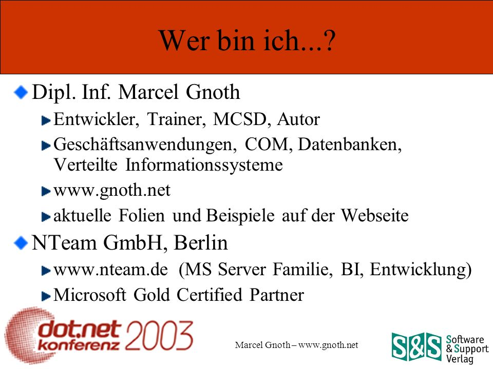 Marcel Gnoth – www.gnoth.net Attribute einer COM+ Komponente Transaction Disabled Tx-Attribut wird von COM+ ignoriert Not Supported Komponente wird in einem Kontext ohne Tx aktiviert Supported beteiligt sich an Tx, wenn vorhanden [Transaction(TransactionOption.Required)] Class MyTxClass : ServicedComponent {…} [Transaction(TransactionOption.Required)] Class MyTxClass : ServicedComponent {…}
