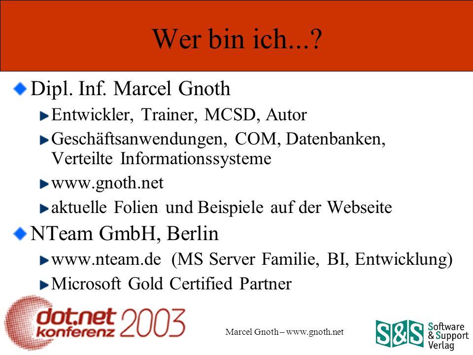 Marcel Gnoth – www.gnoth.net Wer bin ich.... Dipl.