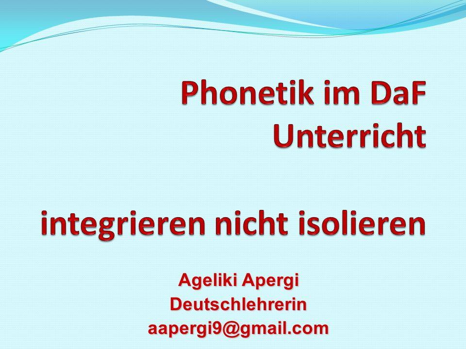 Ageliki Apergi Deutschlehrerinaapergi9@gmail.com