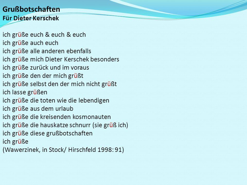 Grußbotschaften Für Dieter Kerschek ich grüße euch & euch & euch ich grüße auch euch ich grüße alle anderen ebenfalls ich grüße mich Dieter Kerschek b