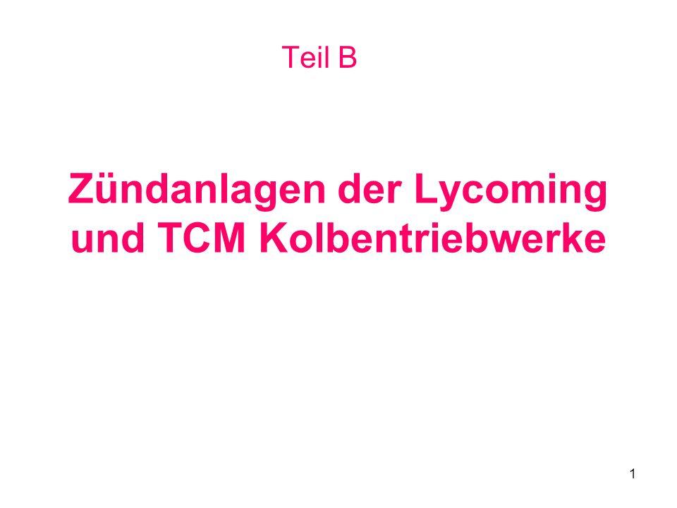 1 Zündanlagen der Lycoming und TCM Kolbentriebwerke Teil B