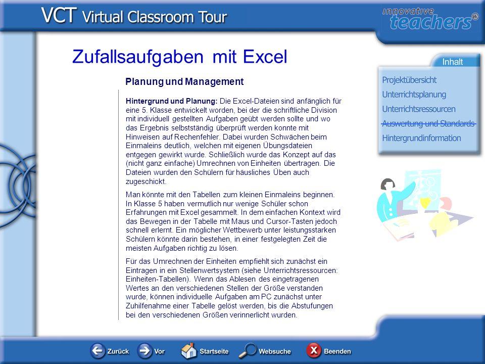 Planung und Management Hintergrund und Planung: Die Excel-Dateien sind anfänglich für eine 5. Klasse entwickelt worden, bei der die schriftliche Divis