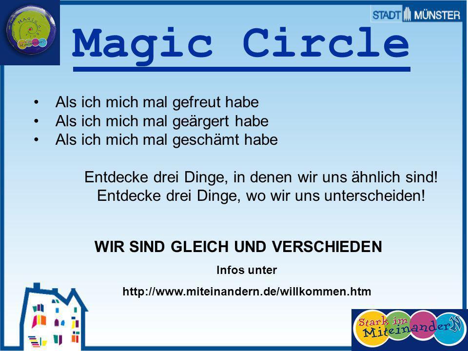 36 Magic Circle Als ich mich mal gefreut habe Als ich mich mal geärgert habe Als ich mich mal geschämt habe Entdecke drei Dinge, in denen wir uns ähnlich sind.