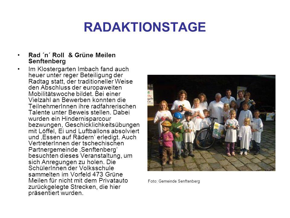 RADAKTIONSTAGE Rad ´n´ Roll & Grüne Meilen Senftenberg Im Klostergarten Imbach fand auch heuer unter reger Beteiligung der Radtag statt, der tradition