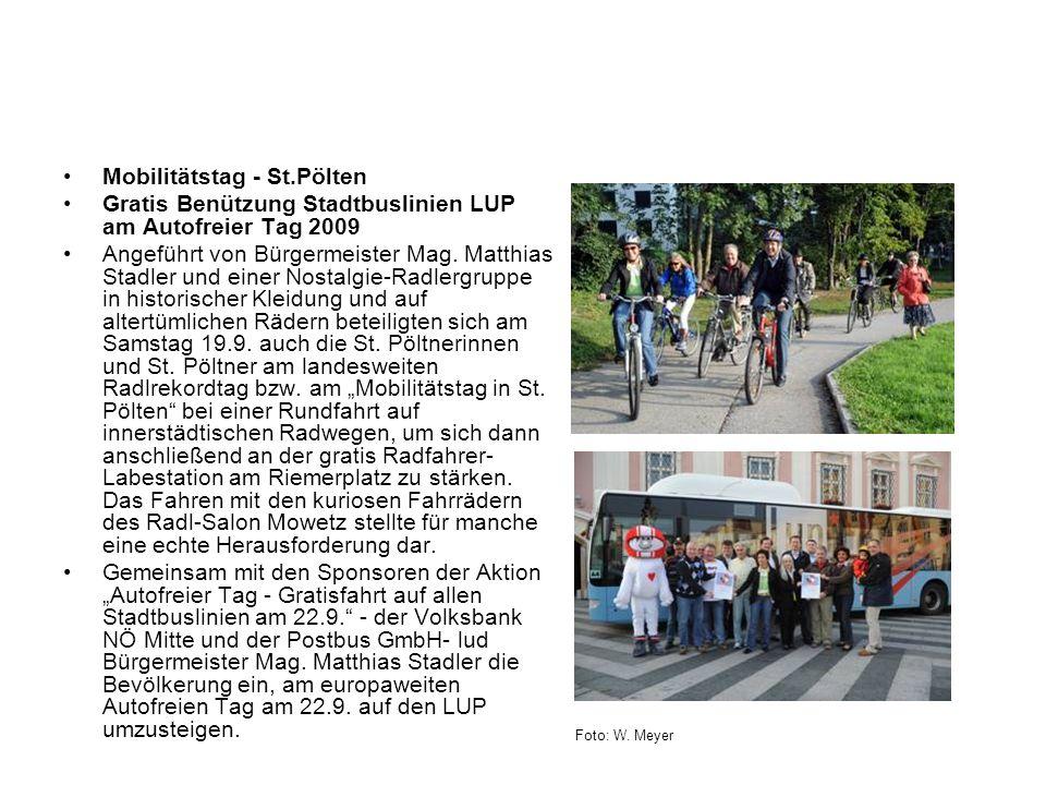 Mobilitätstag - St.Pölten Gratis Benützung Stadtbuslinien LUP am Autofreier Tag 2009 Angeführt von Bürgermeister Mag. Matthias Stadler und einer Nosta