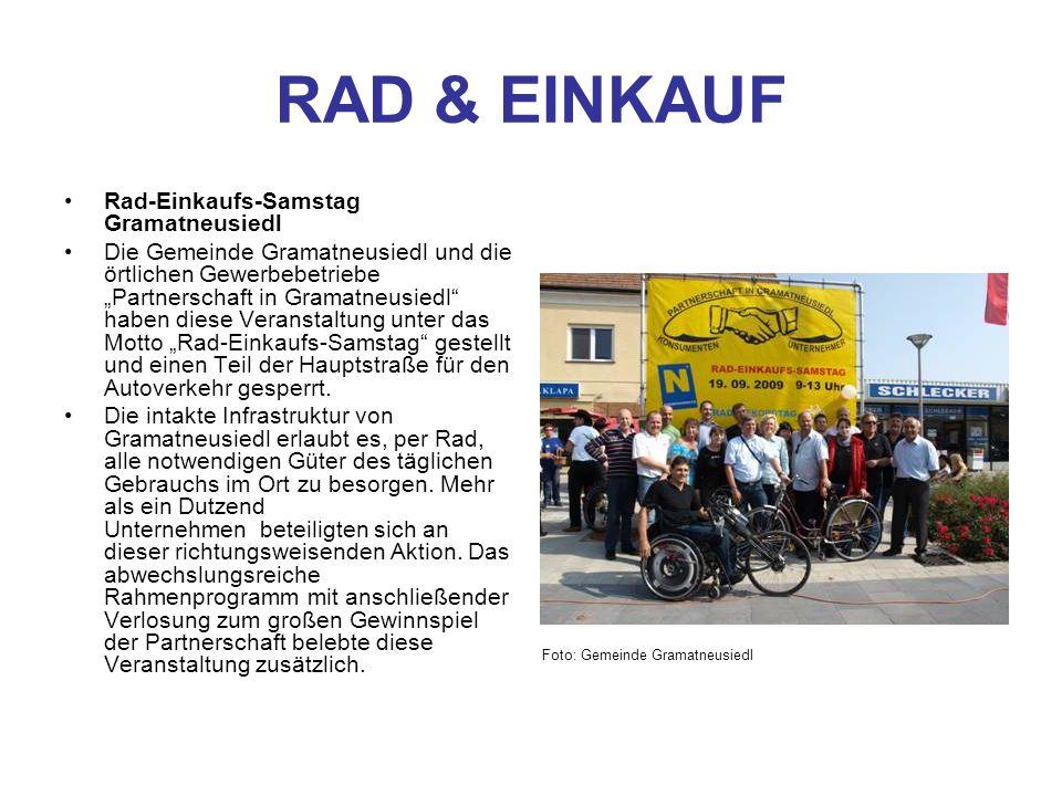 RAD & EINKAUF Rad-Einkaufs-Samstag Gramatneusiedl Die Gemeinde Gramatneusiedl und die örtlichen Gewerbebetriebe Partnerschaft in Gramatneusiedl haben