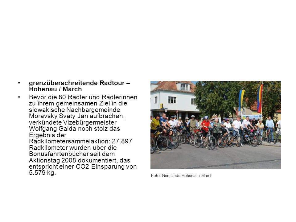 grenzüberschreitende Radtour – Hohenau / March Bevor die 80 Radler und Radlerinnen zu ihrem gemeinsamen Ziel in die slowakische Nachbargemeinde Moravs