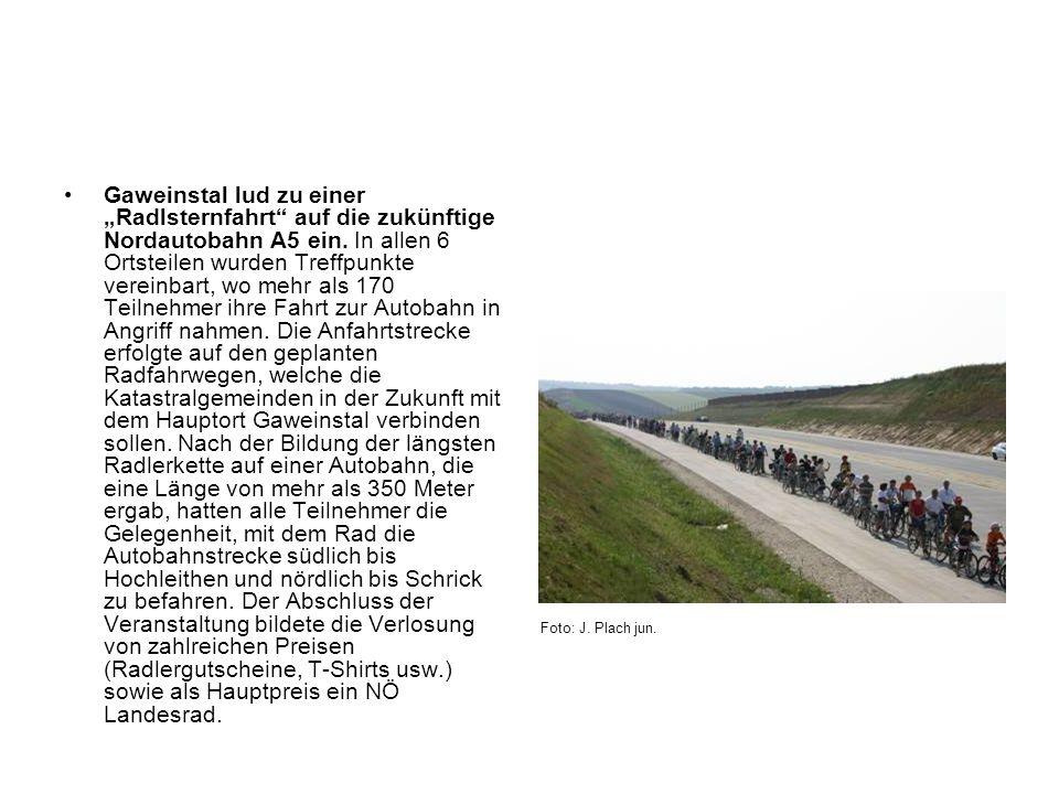 Gaweinstal lud zu einer Radlsternfahrt auf die zukünftige Nordautobahn A5 ein. In allen 6 Ortsteilen wurden Treffpunkte vereinbart, wo mehr als 170 Te