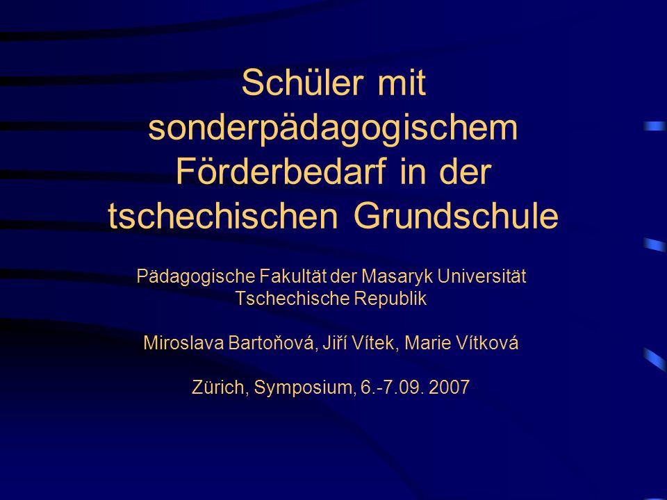 Forschungsprojekt 2007-2013 Ein sonderpädagogischer Förderbedarf im Kontext des Rahmenbildungsprogramms zur Grundschule in der Tschechischen Republik