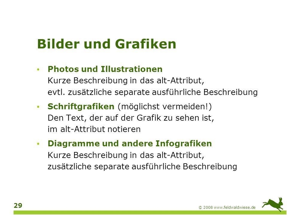 © 2008 www.feldwaldwiese.de 30 Bedienelemente Auf jeden Fall: das Linkziel bzw.