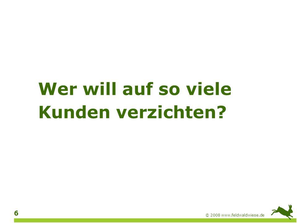 © 2008 www.feldwaldwiese.de 7 Der Idealfall Eine barrierefreie Website ist für jeden Benutzer mit jedem geeigneten Browser mit jeder geeigneten technischen Ausstattung im vollen Umfang zugänglich und nutzbar.