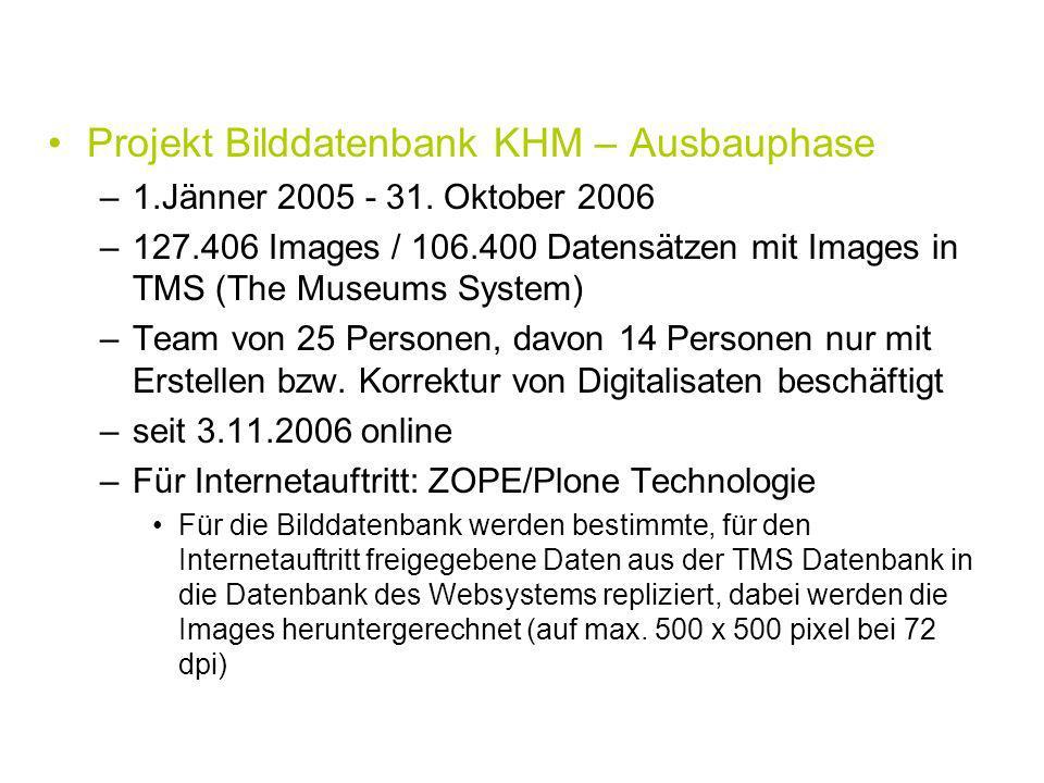 Projekt Bilddatenbank KHM – Ausbauphase –1.Jänner 2005 - 31.