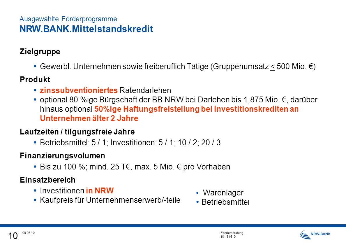 10 09 03 10 Förderberatung 101-81610 Zielgruppe Gewerbl.