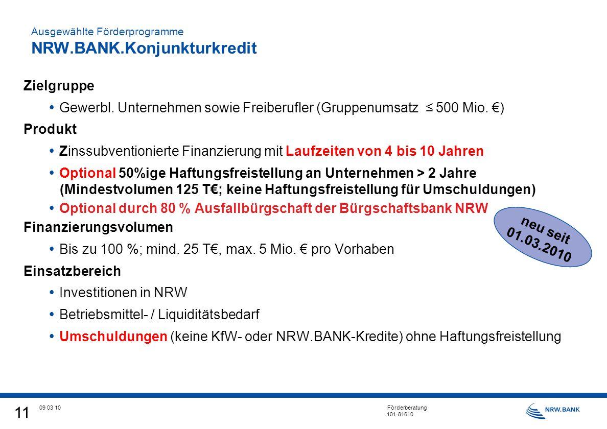 11 09 03 10 Förderberatung 101-81610 Zielgruppe Gewerbl.