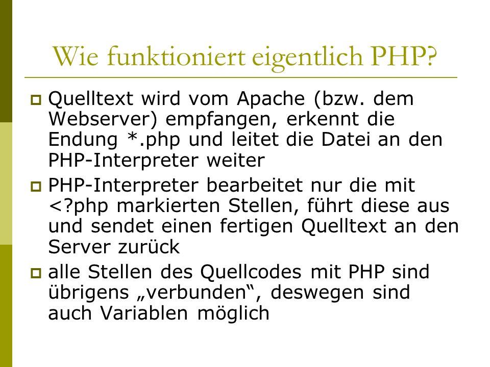 Wie funktioniert eigentlich PHP. Quelltext wird vom Apache (bzw.
