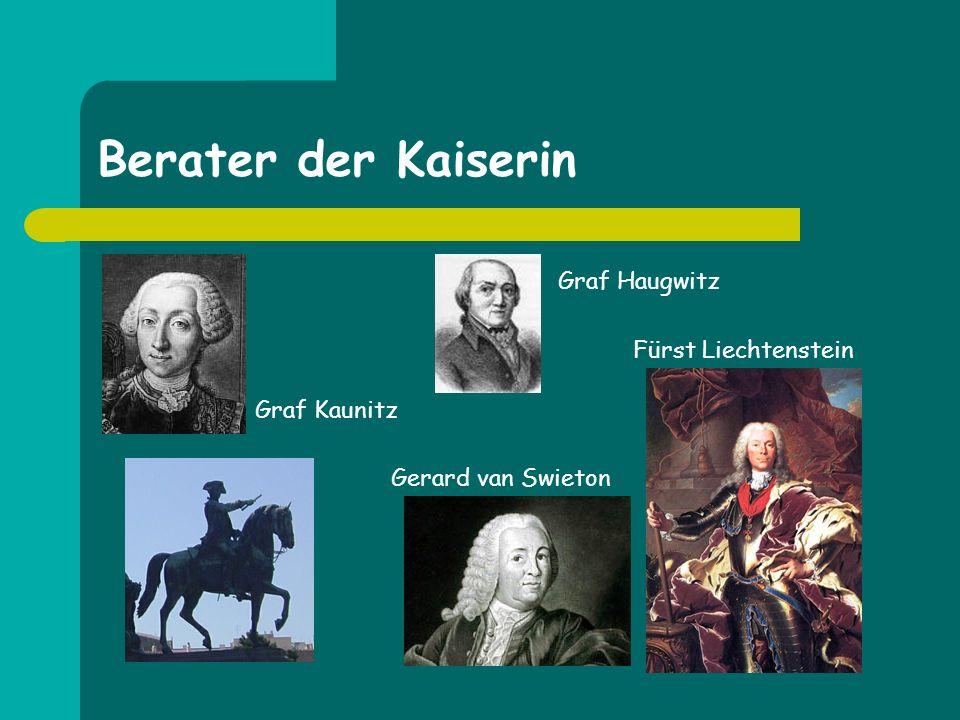 Berater der Kaiserin Fürst Liechtenstein Graf Haugwitz Gerard van Swieton Graf Kaunitz