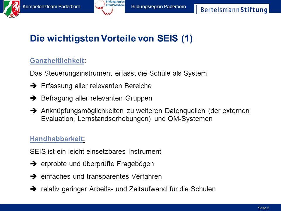 Kompetenzteam Paderborn Bildungsregion Paderborn Seite 2 Die wichtigsten Vorteile von SEIS (1) Ganzheitlichkeit: Das Steuerungsinstrument erfasst die
