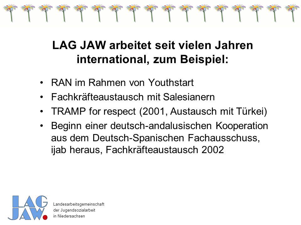 Landesarbeitsgemeinschaft der Jugendsozialarbeit in Niedersachsen ->> Internationale Arbeit braucht kontinuierliche Kontaktpflege