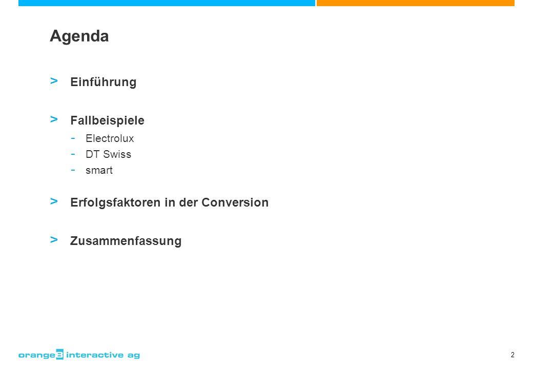 2 Agenda > Einführung > Fallbeispiele - Electrolux - DT Swiss - smart > Erfolgsfaktoren in der Conversion > Zusammenfassung