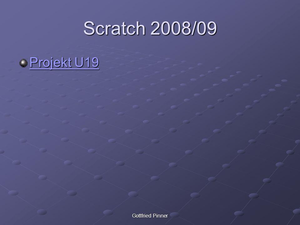 Gottfried Pinner Scratch 2008/09 Projekt U19 Projekt U19