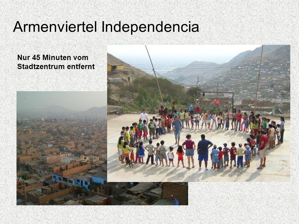 Armenviertel Independencia Nur 45 Minuten vom Stadtzentrum entfernt