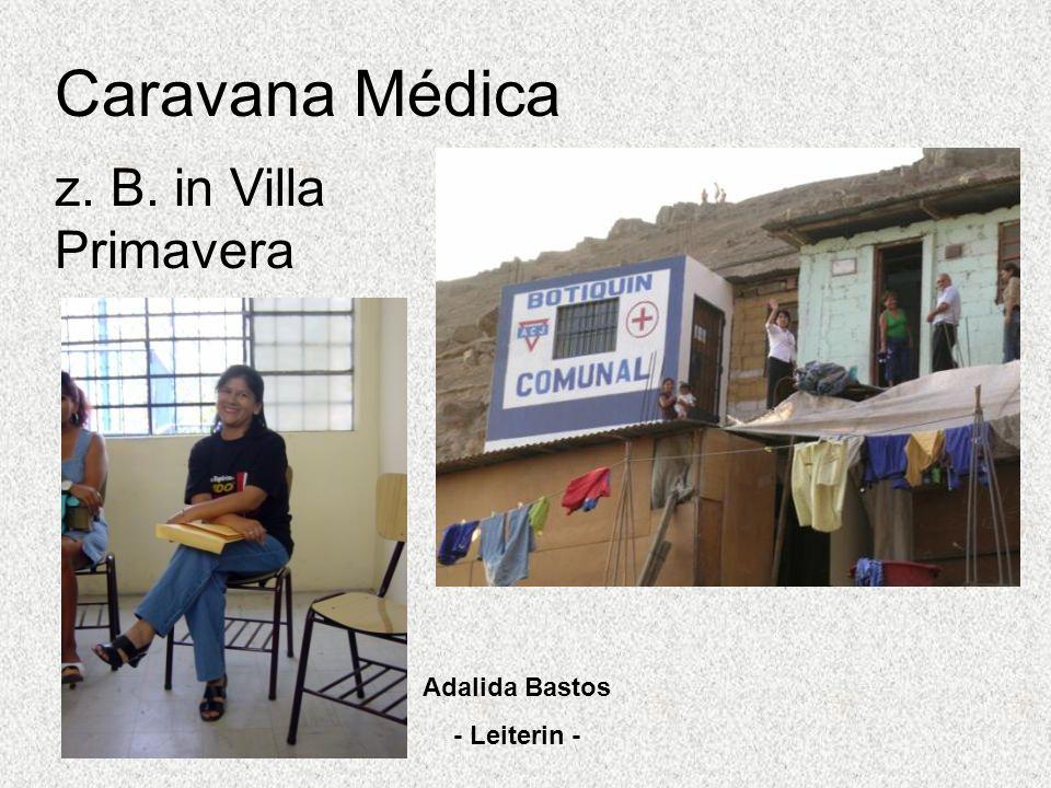 Caravana Médica z. B. in Villa Primavera Adalida Bastos - Leiterin -