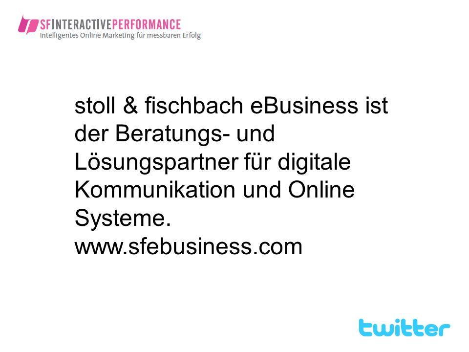 stoll & fischbach eBusiness ist der Beratungs- und Lösungspartner für digitale Kommunikation und Online Systeme. www.sfebusiness.com