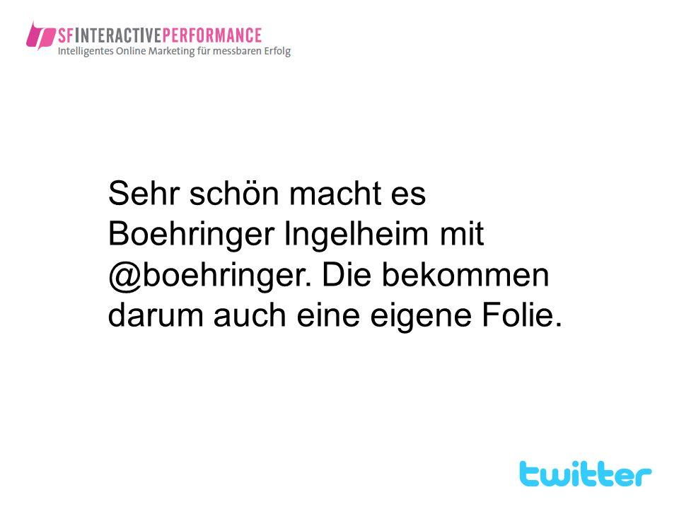 Sehr schön macht es Boehringer Ingelheim mit @boehringer. Die bekommen darum auch eine eigene Folie.