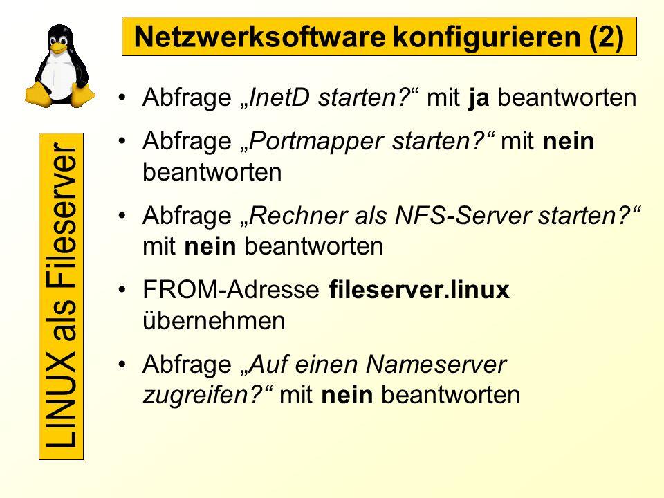 Netzwerksoftware konfigurieren (1) Auswahl der Zeitzone: MET Abfrage Systemzeit des Rechners mit lokale Zeit beantworten Abfrage TCP/IP als Loopback v