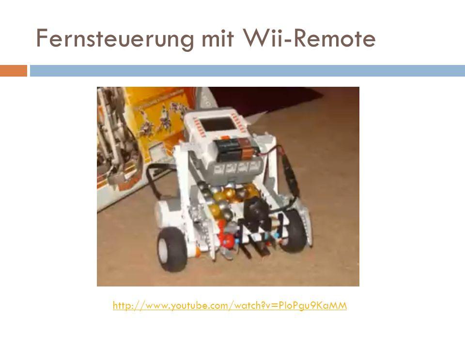Fernsteuerung mit Wii-Remote http://www.youtube.com/watch?v=PIoPgu9KaMM