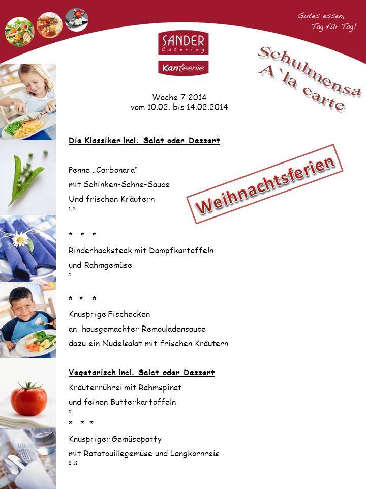 Woche 8 2014 vom 17.02.bis 21.02.2014 Die Klassiker incl.