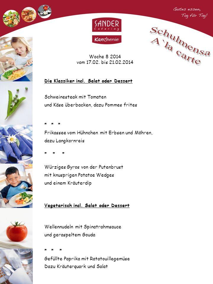 Woche 8 2014 vom 17.02. bis 21.02.2014 Die Klassiker incl.
